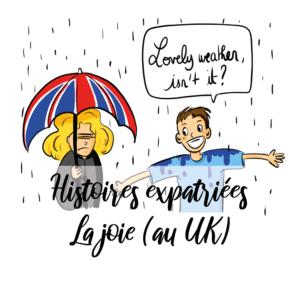 #HistoiresExpatriées: la joie (hypocrisie à l'anglaise)