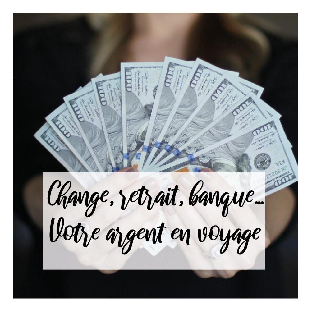 Illustration de l'article sur la gestion de l'argent en voyage - change, retrait, banques